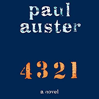4 3 2 1     A Novel              De :                                                                                                                                 Paul Auster                               Lu par :                                                                                                                                 Paul Auster                      Durée : 36 h et 54 min     13 notations     Global 4,7