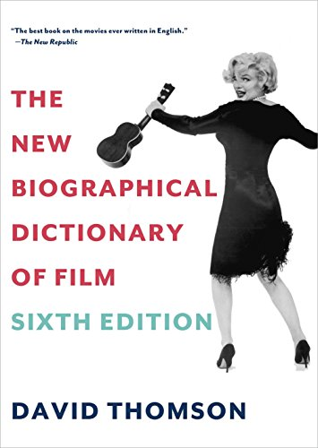 Compare Textbook Prices for The New Biographical Dictionary of Film: Sixth Edition 6 Edition ISBN 9780375711848 by Thomson, David