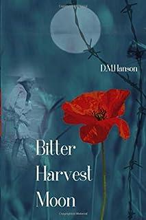 Bitter Harvest Moon