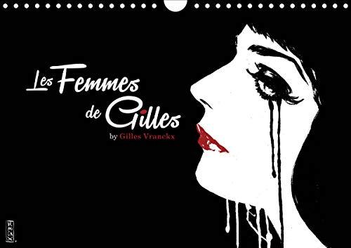 Les femmes de Gilles (Wandkalender 2021 DIN A4 quer)