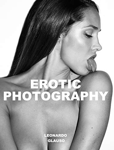 Erotic Photography. Leonardo Glauso