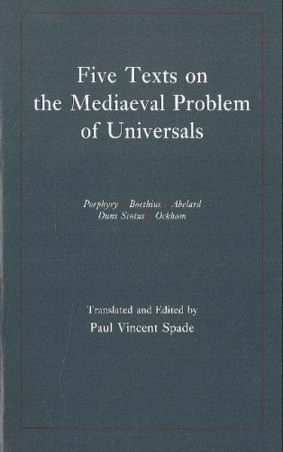 Five Texts on the Mediaeval Problem of Universals:...