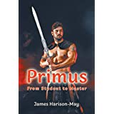 Primus: From Student to Master (English Edition)