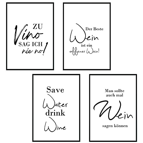 4 Stück - Poster Bild DIN A4 - Zu Vino sag ich nie no - Save Water Drink Wine - Plakat Spruch lustiges Wein Geschenk Wine Sprüche Typografie schwarz weiß Küche Wohnzimmer Deko - ohne Rahmen - Geschenk