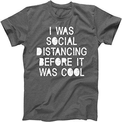 samifa I Was Social Distancing Before It Was Cool Coronavirus Pandemic T-Shirt,Charcoal,Medium