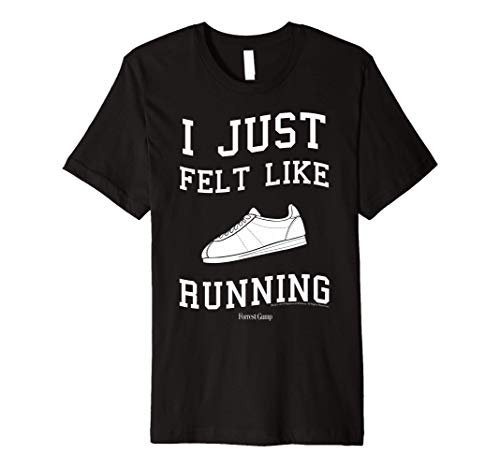 Forrest Gump I Just Felt Like Running Quote Premium T-Shirt