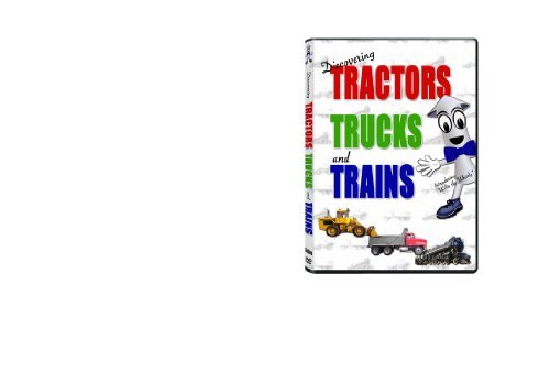 Discovering Tractors Trucks and Trains by Willie the Whistle