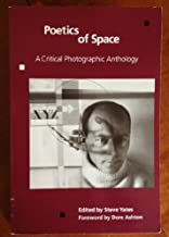 Poetics of Space: A Critical Photographic Anthology