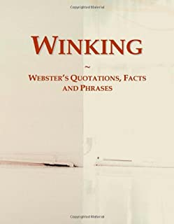 Winking: Webster's Quotations, Facts and Phrases