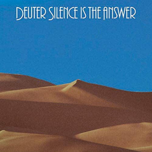 Deuter: Silence Is the Answer