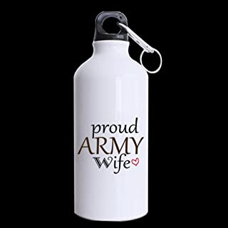 Novelty Christmas/New Year Gifts For army Wife Funny Quotes proud army Wife 100% Aluminum 13.5 OZ Sports Bottles