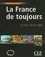 La France De Toujours: Civilisation