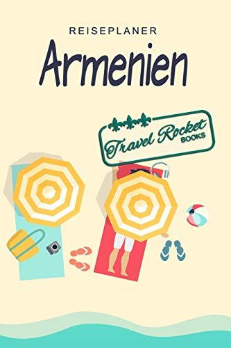 Armenien - Reiseplaner - TRAVEL ROCKET Books: Reisejournal für deine Reiseerinnerungen. Mit Reisezitaten, Reisedaten, Packliste, To-Do-Liste, ... viel Platz für deine Erlebnisse und Momente.