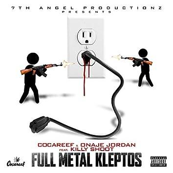 Full Metal Kleptos (feat. Killy Shoot)