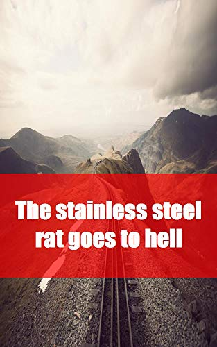 The stainless steel rat goes (Spanish Edition)
