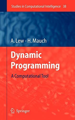 Dynamic Programming: A Computational Tool: 38 (Studies in Computational Intelligence)
