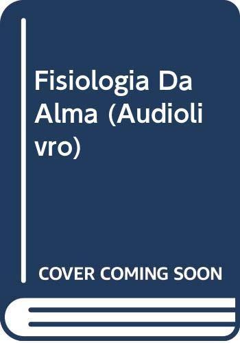 Fisiologia da Alma - Audiolivro