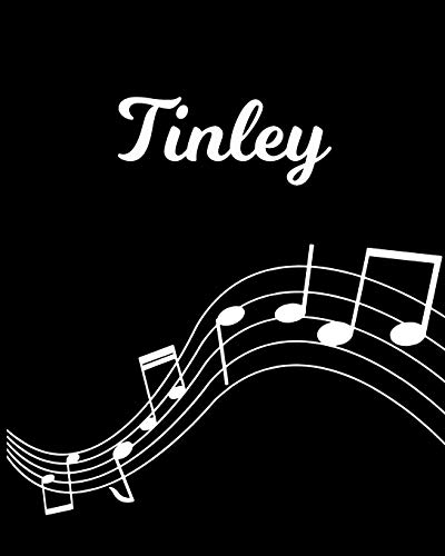 Tinley: Sheet Music Note Manuscript Notebook Paper – Personalized Custom First Name Initial T – Musician Composer Instrument Composition Book – 12 … Guide – Create Compose & Write Creative Songs