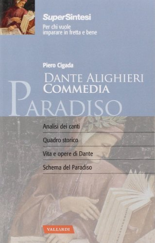 Dante alighieri. Commedia. Paradiso by Piero Cigada