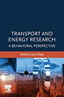 Transport and Energy Research: A Behavioral Perspective