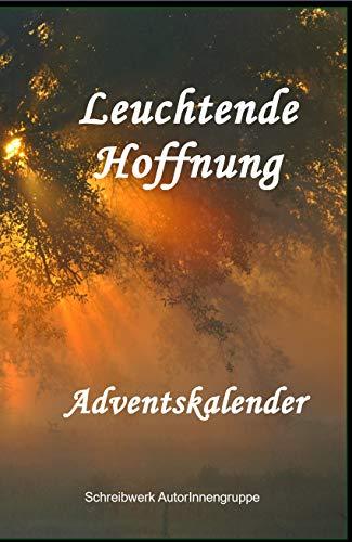 Leuchtende Hoffnung - Adventskalender -