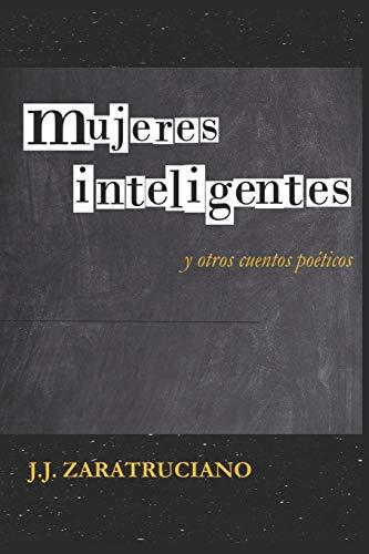 Mujeres inteligentes: y otros cuentos poéticos