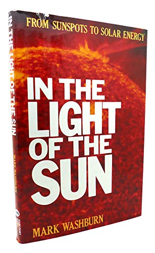 In the Light of the Sun: From Sun Spots to Solar Energy