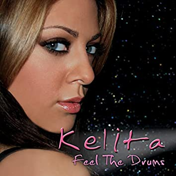 Feel the Drums (Remixes)