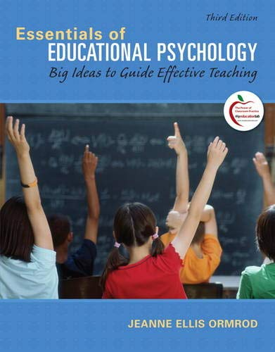 Essentials of Educational Psychology: Big Ideas to Guide...