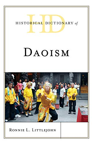 Historical Dictionary of Daoism (Historical Dictionaries of Religions, Philosophies, and Movements Series) (English Edition)