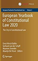 European Yearbook of Constitutional Law 2020: The City in Constitutional Law (European Yearbook of Constitutional Law, 2)