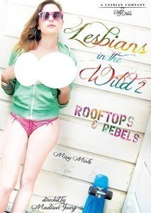 LESBIAN IN THE WILD 2 (lesbo Filly Films) by Nikki Darling
