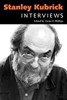 Stanley Kubrick: Interviews (Conversations With Filmmakers Series)