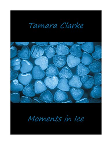 Moments In Ice (Love, Ice Hockey, and Other Games Book 5) (English Edition)