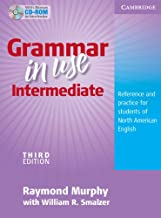 Grammar in Use Intermediate: Reference and Practice for Students of North American English