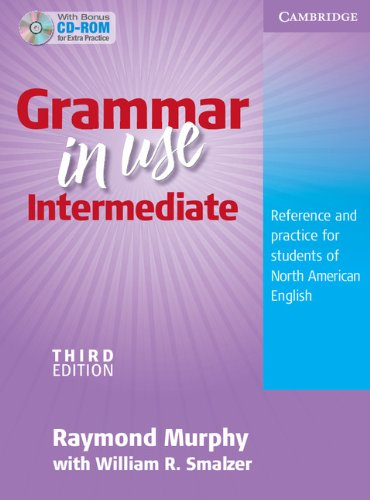 Grammar in Use Intermediate Student's Book without Answers with CD-ROM: Reference and Practice for Students of North American Englishの詳細を見る