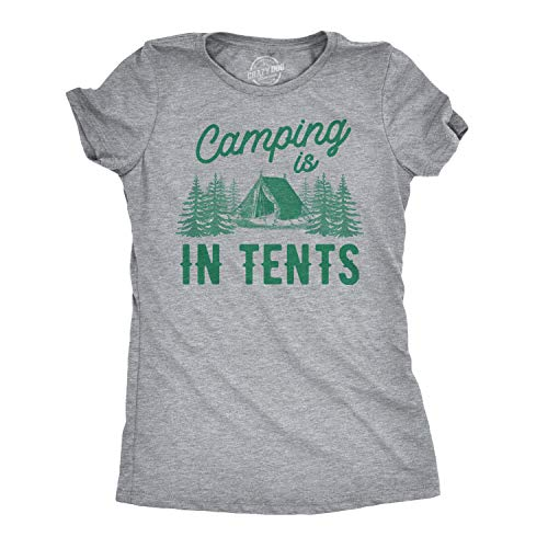 Crazy Dog Tshirts - Women's Camping is In Tents T Shirt Funny Intense Camping Shirt for Women (Heather Grey) - 3XL - Camiseta para Mujer