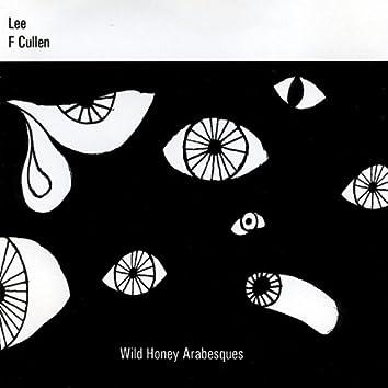 Wild Honey Arabesques