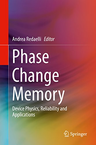 Phase Change Memory: Device Physics, Reliability and Applications (English Edition)