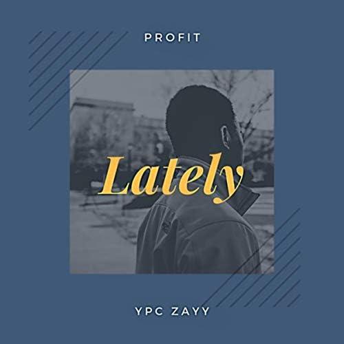 YPC Zayy feat. Profit