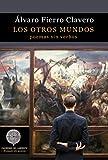 Los otros mundos: Poemas sin verbos: 99 (Colección Anaquel de Poesía)...