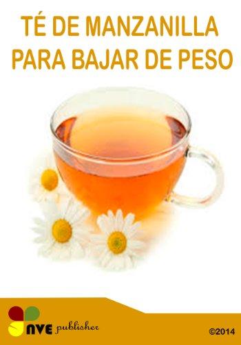 Té De Manzanilla Para Bajar De Peso Spanish Edition Kindle Edition By Perdomo N V Diaz Hassar S Health Fitness Dieting Kindle Ebooks Amazon Com