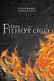 Box Filho do Fogo 2: (volumes IV, V e VI e VII)