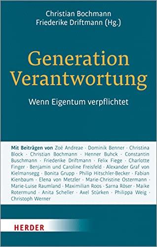 Generation Verantwortung: Wenn Eigentum verpflichtet