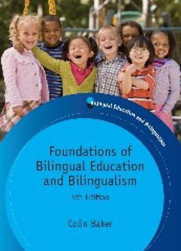 Foundations of Bilingual Education and Bilingualism...
