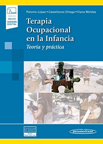 Terapia ocupacional en la infancia (incluye version digital): Teoría y práctica (Colección Terapia Ocupacional)