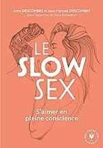 Le slow sex de Diana Richardson