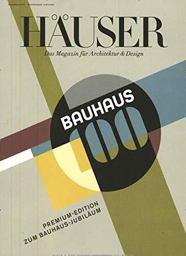 HÄUSER Premium Edition 6/2018 'Bauhaus'