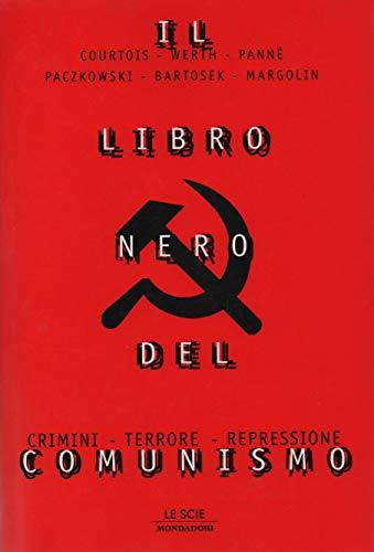 Il libro nero del comunismo; Crimini, terrore, repressione