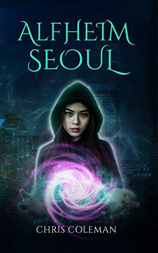 Alfheim Seoul (Magic Parcel Service Book 1)